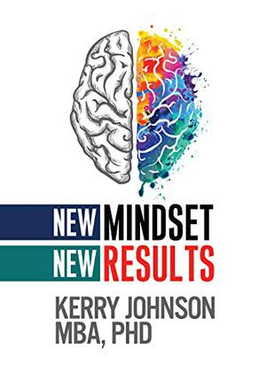 NEW MINDSET NEW RESULTS