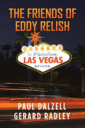 THE FRIENDS OF EDDY RELISH