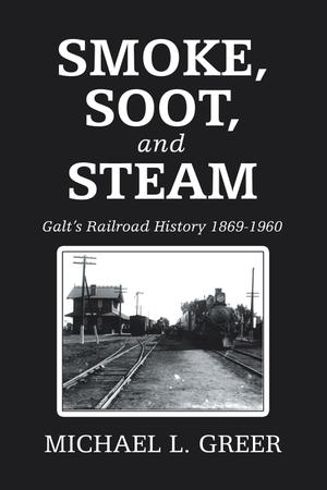 SMOKE, SOOT, AND STEAM