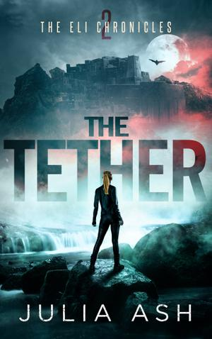 THE TETHER by Julia Ash | Kirkus Reviews