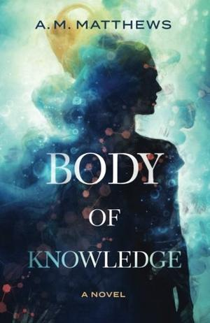 BODY OF KNOWLEDGE