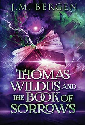 THOMAS WILDUS & THE BOOK OF SORROWS