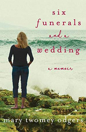 SIX FUNERALS AND A WEDDING