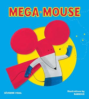 MEGA MOUSE