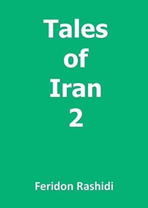 TALES OF IRAN 2