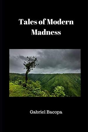 TALES OF MODERN MADNESS