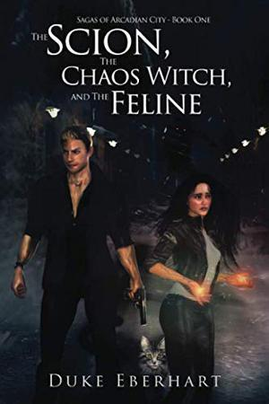 THE SCION, THE CHAOS WITCH, AND THE FELINE