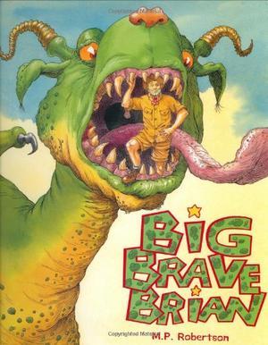 BIG BRAVE BRIAN