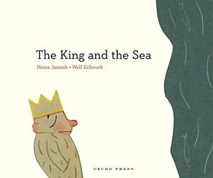 THE KING AND THE SEA