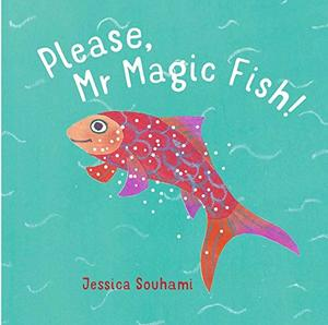 PLEASE, MR MAGIC FISH
