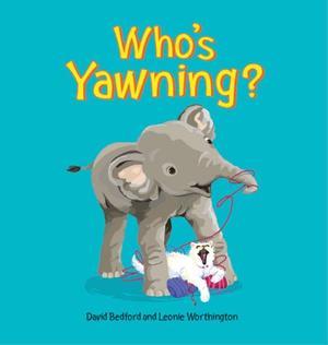 WHO'S YAWNING?