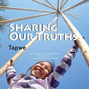 SHARING OUR TRUTHS / TAPWE