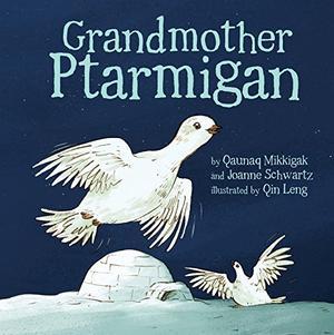 GRANDMOTHER PTARMIGAN