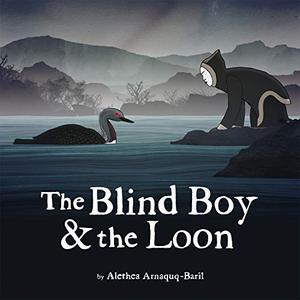 THE BLIND BOY & THE LOON