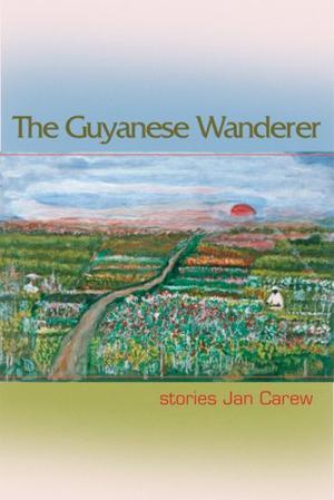 THE GUYANESE WANDERER