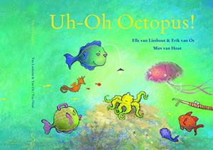UH-OH OCTOPUS!
