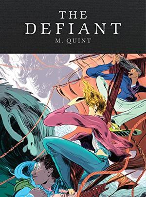 THE <i>DEFIANT</i>