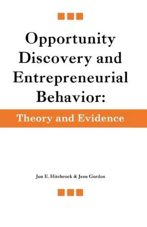 Opportunity Discovery and Entrepreneurial Behavior