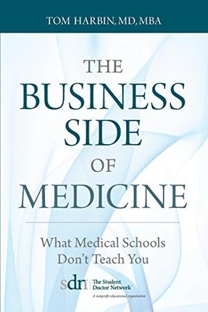 The Business Side of Medicine