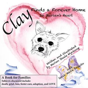 CLAY FINDS A FOREVER HOME