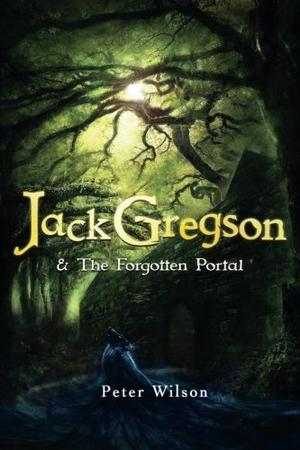JACK GREGSON & THE FORGOTTEN PORTAL