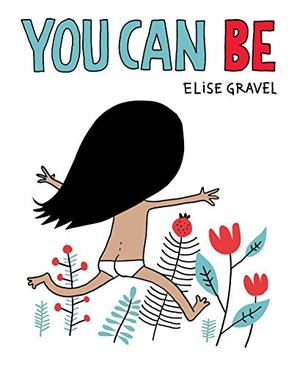 YOU CAN BE