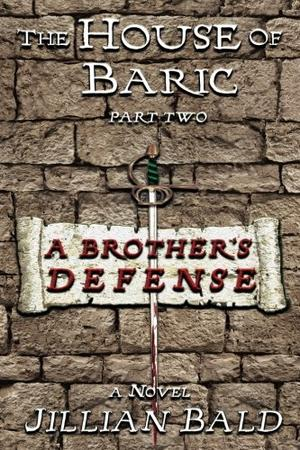 The House of Baric Part Two