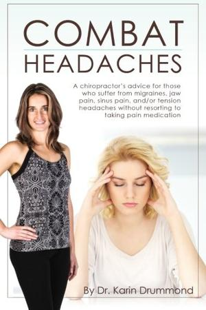 Combat Headaches