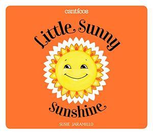 LITTLE SUNNY SUNSHINE / SOL SOLECITO