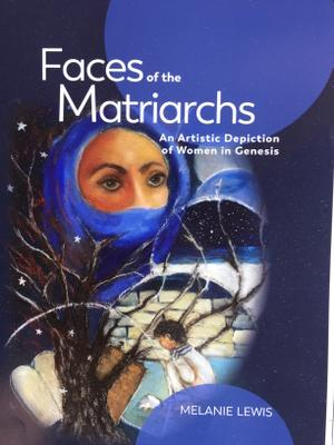 FACES OF THE MATRIARCHS