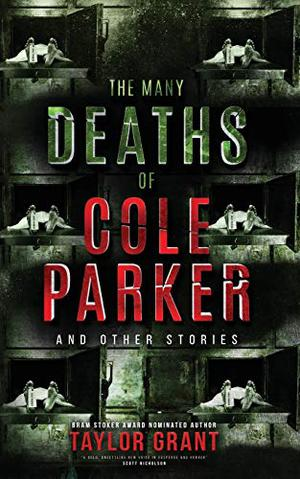 THE MANY DEATHS OF COLE PARKER