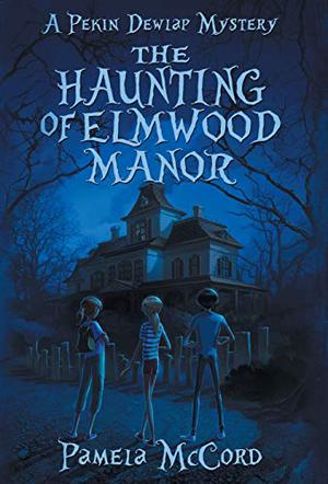 THE HAUNTING OF ELMWOOD MANOR