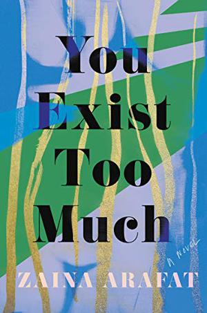 YOU EXIST TOO MUCH