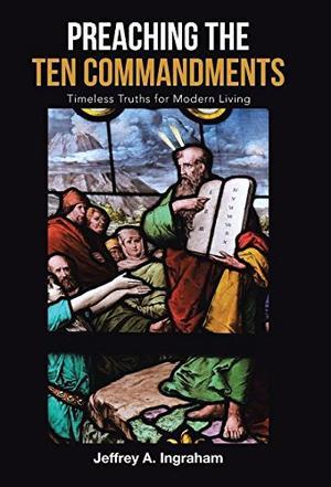 PREACHING THE TEN COMMANDMENTS