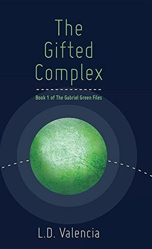 THE GIFTED COMPLEX