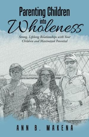 PARENTING CHILDREN INTO WHOLENESS