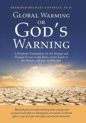 GLOBAL WARMING OR GOD'S WARNING