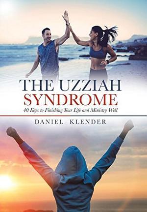 THE UZZIAH SYNDROME