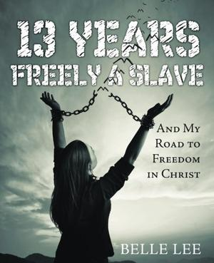 13 YEARS FREELY A SLAVE