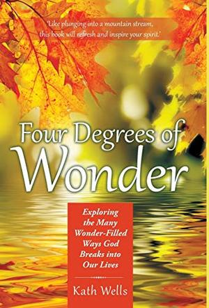 FOUR DEGREES OF WONDER