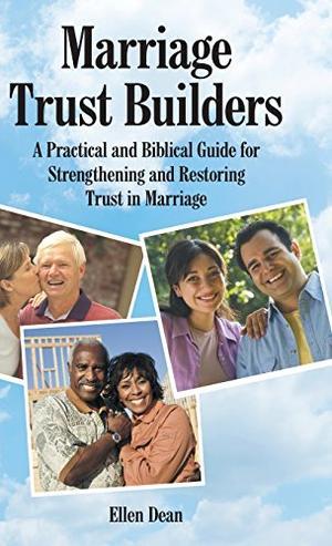 MARRIAGE TRUST BUILDERS