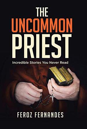 THE UNCOMMON PRIEST