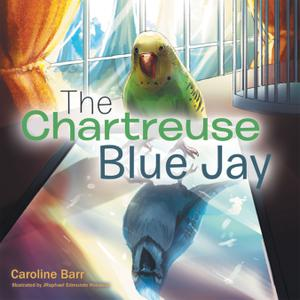 THE CHARTREUSE BLUE JAY