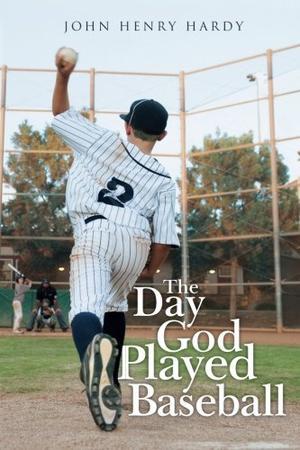 THE DAY GOD PLAYED BASEBALL