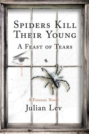 SPIDERS KILL THEIR YOUNG