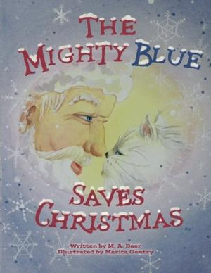 THE MIGHTY BLUE SAVES CHRISTMAS