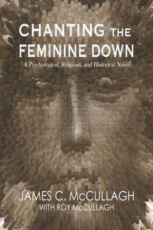 CHANTING THE FEMININE DOWN
