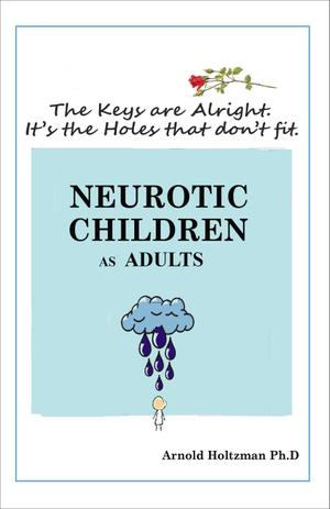NEUROTIC CHILDREN AS ADULTS