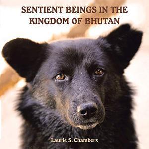 SENTIENT BEINGS IN THE KINGDOM OF BHUTAN