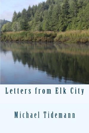 LETTERS FROM ELK CITY